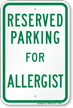 Parking Space Reserved For Allergist Sign
