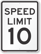 Speed Limit 10 MPH Aluminum Speed Limit Sign