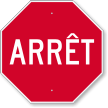 Arret French Stop Sign
