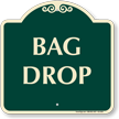 Bag Drop Signature Sign