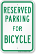 Parking Space Reserved For Bicycle Sign