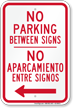 Bilingual No Parking Between Signs, Left Arrow
