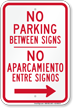 Bilingual No Parking Between Signs, Right Arrow
