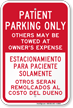 Bilingual Patient Parking Only Others Towed Sign
