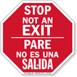 Bilingual Stop Pare - Not An Exit Sign