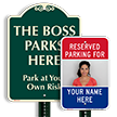 Boss Parks Here Sign