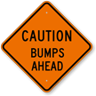 Bumps Ahead Caution Sign