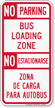 No Parking Bus Loading Zone Bilingual Sign