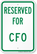 RESERVED FOR CFO Sign