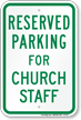 Parking Space Reserved For Church Staff Sign