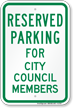 Parking Space Reserved For City Council Members Sign