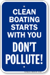 Clean Boating Starts With you, Don't Pollute! Sign