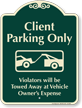 Client Parking Only Signature Sign