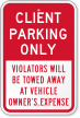 Client Parking Violators Towed Away Sign