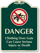 Climbing Over Gate Can Cause Injury Sign
