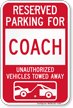 Reserved Parking For Coach Vehicles Tow Away Sign