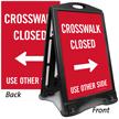 Crosswalk Closed Use Other Side Sidewalk Sign