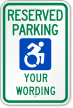 Custom Updated Access Reserved Parking Sign