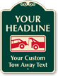 Custom Car Towed-Away Signature Sign