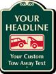 Custom Car Towed-Away Signature Sign