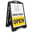 Custom Drive-Thru Open Sidewalk Sign