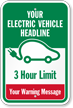 Custom Electric Vehicle Warning Message Sign