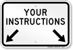 Custom Instruction Sign With Arrows