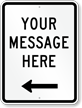 Customizable Parking Message Sign, Left Arrow