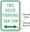 Customizable Parking Time Limit Sign, Optional Arrow