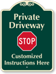Custom Private Driveway, Stop Signature Sign