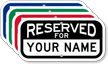Reserved For Custom Name Parking Sign