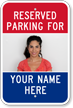 Custom Reserved Parking For Sign with Photo