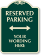 Custom SignatureSign Reserved Parking, 24in. x 18in.