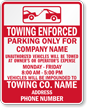 Custom Texas Towing and Booting Enforced Sign