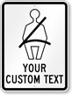 Create Your Own Wear Seat Belt Sign