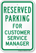 Novelty Parking Reserved For Customer Service Manager Sign