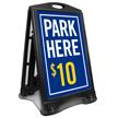 Customized Park Here Sidewalk Sign
