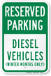 Diesel Vehicles (Winter Months Only) Reserved Parking Sign