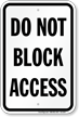 Do Not Block Access Sign