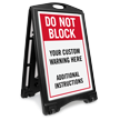 Do Not Block Add Warning and Instructions Custom Sidewalk Sign