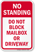 Do Not Block Mailbox Or Driveway Sign