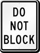 DO NOT BLOCK Aluminum Parking Sign