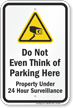 Parking Lot Security Sign