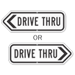 Drive Thru Traffic Control Sign