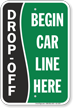 Drop-Off, Begin Car Line Here Sign