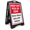 Drop-Off Pick-Up Zone Drivers Must Stay In Vehicle BigBoss