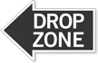 Drop Zone, Left Die-Cut Directional Sign