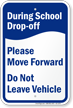 During School Drop-Off, Move Forward Sign