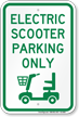 Electric Scooter Parking Only, Reserved Parking Sign
