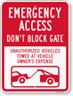 Emergency Access Don't Block Gate, Unauthorized Towed Sign